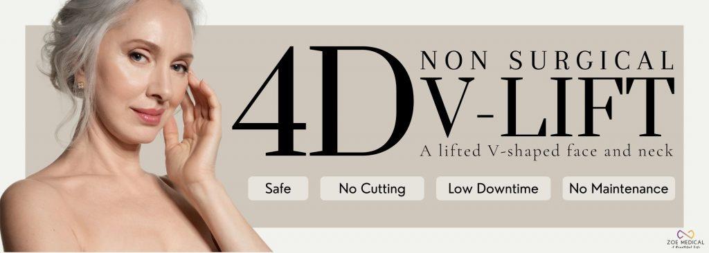 4D V Lift at Zoe Medical
